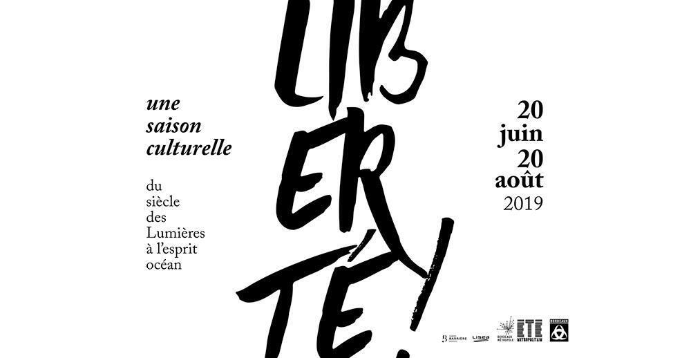 Saison Culturelle Liberté - Bordeaux