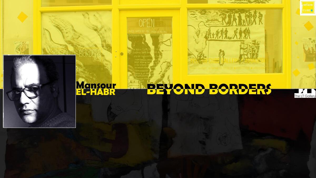 Beyond Borders / Mansour El-Habr
